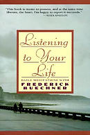 Listen to Your Life: Daily Meditations with Frederick Buechner