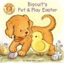 Biscuit's Pet and Play Easter