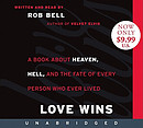 Love Wins Low Price CD: A Book about Heaven, Hell, and the Fate of Every Person Who Ever Lived