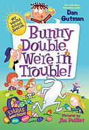 Bunny Double, We\'re in Trouble!