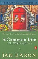 Common Life : The Wedding Story