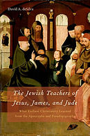 The Jewish Teachers of Jesus, James, and Jude