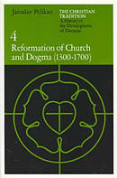 Reformation Of Church And Dogma, 1300-1700
