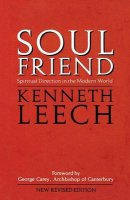 Soul Friend: Spiritual Direction in the Modern World