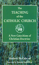 The Teaching of the Catholic Church