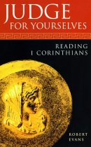 Judge for Yourselves: Reading 1 Corinthians