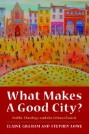 What Makes A Good City?