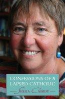 Confession Of A Lapsed Catholic Pb