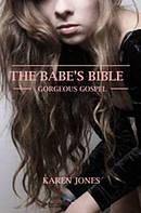Babe's Bible I : Gorgeous Gospel