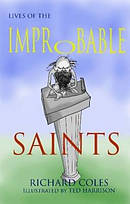 Lives of the Improbable Saints