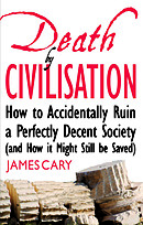 Death by Civilisation