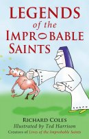 Legends of the Improbable Saints