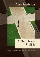 A Churchless Faith