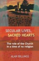 Secular Lives, Sacred Hearts