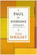 Romans Part 1 Chapters 1-8: Paul For Everyone