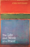 Life And Work Of A Priest