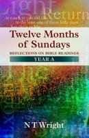 Twelve Months Of Sundays Year A
