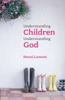 Understanding Children Understanding God