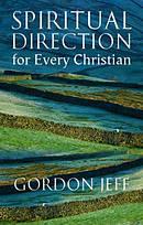 Spiritual Direction For Every Christian