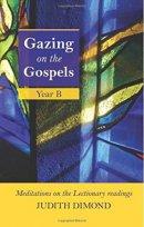 Gazing On The Gospels Year B