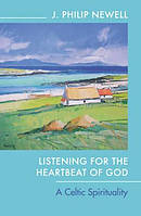 Listening For The Heartbeat Of God Pb