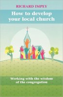 How to Develop Your Local Church