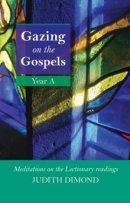 Gazing On The Gospels Year A