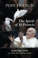 The Spirit of St Francis