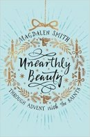 Unearthly Beauty - SPCK Advent Study