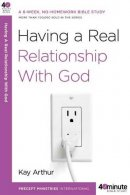 Having A Real Relationship With God Pb