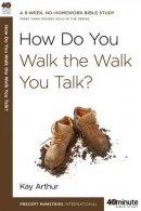 How Do You Walk The Walk You Talk Pb