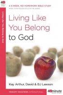 Living Like You Belong To God Pb