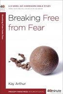 Breaking Free From Fear Pb