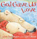 God Gave Us Love