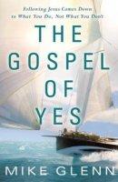 Gospel Of Yes The Pb