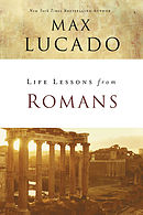Life Lessons From Romans