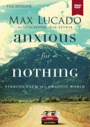 Anxious for Nothing: A DVD Study