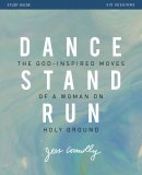 Dance, Stand, Run Study Guide