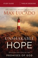 Unshakable Hope Study Guide