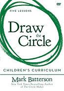 Draw the Circle Children's Curriculum