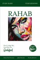 Known by Name: Rahab: Don't Judge Me; God Says I'm Qualified