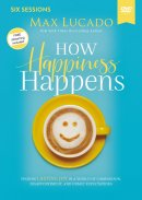 How Happiness Happens Video Study