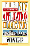 Joel, Obadiah, Malachi : NIV Application Commentary