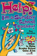 Help! I'm a Sunday School Teacher