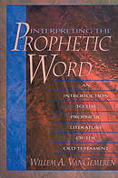 Interpreting The Prophetic Word