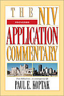 Proverbs: NIV Application Commentary