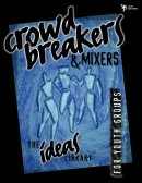 Crowd Breakers & Mixers