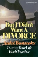 But I Didn't Want a Divorce