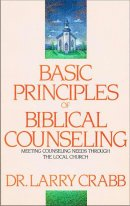 Basic Principles of Biblical Counseling