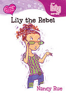 Lily the Rebel